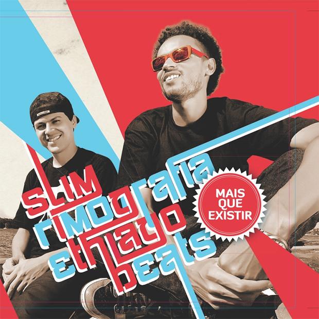 Capa do CD Mais Que Existir, do Slim Rimografia e Thiago Beats