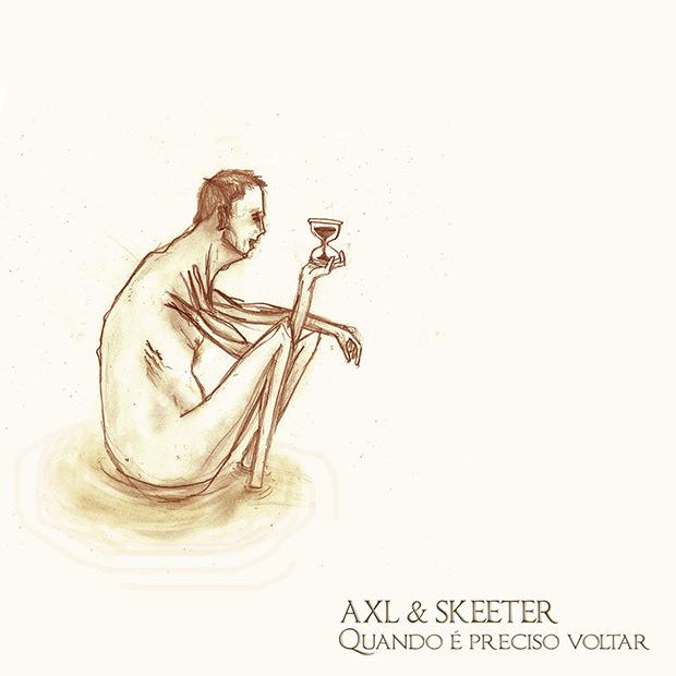 Capa do CD Quando É Preciso Voltar, do AXL & Skeeter