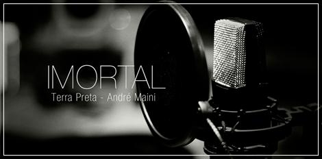 """Terra Preta lança clipe e música """"Imortal"""""""