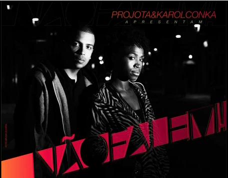 Não Falem! - Projota & Karol Conka (Prod. Nave   Mix: Dj Caique)