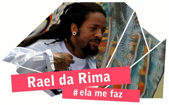 Rael da Rima - Ela me faz