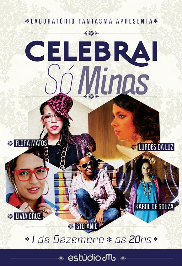 Celebrai 3 - Só as Minas, com Flora Matos, Lurdez da Luz, Karol de Souza, Lívia Cruz e Stefanie