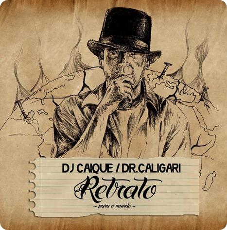 """Com mixtape """"Retrato (Para o mundo)"""", polivalente DJ Caique se destaca como MC"""