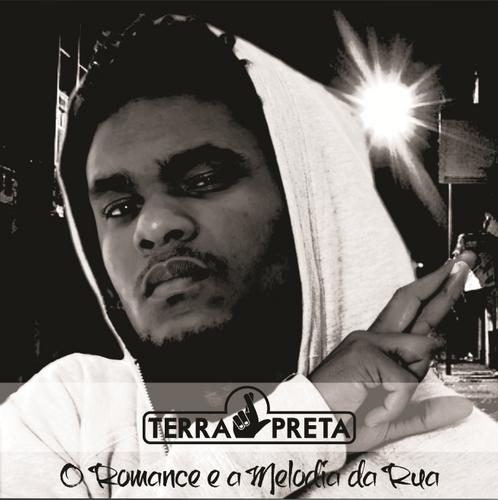 """Terra Preta mistura R&B com RAP e lança EP """"O Romance e a Melodia da Rua"""""""