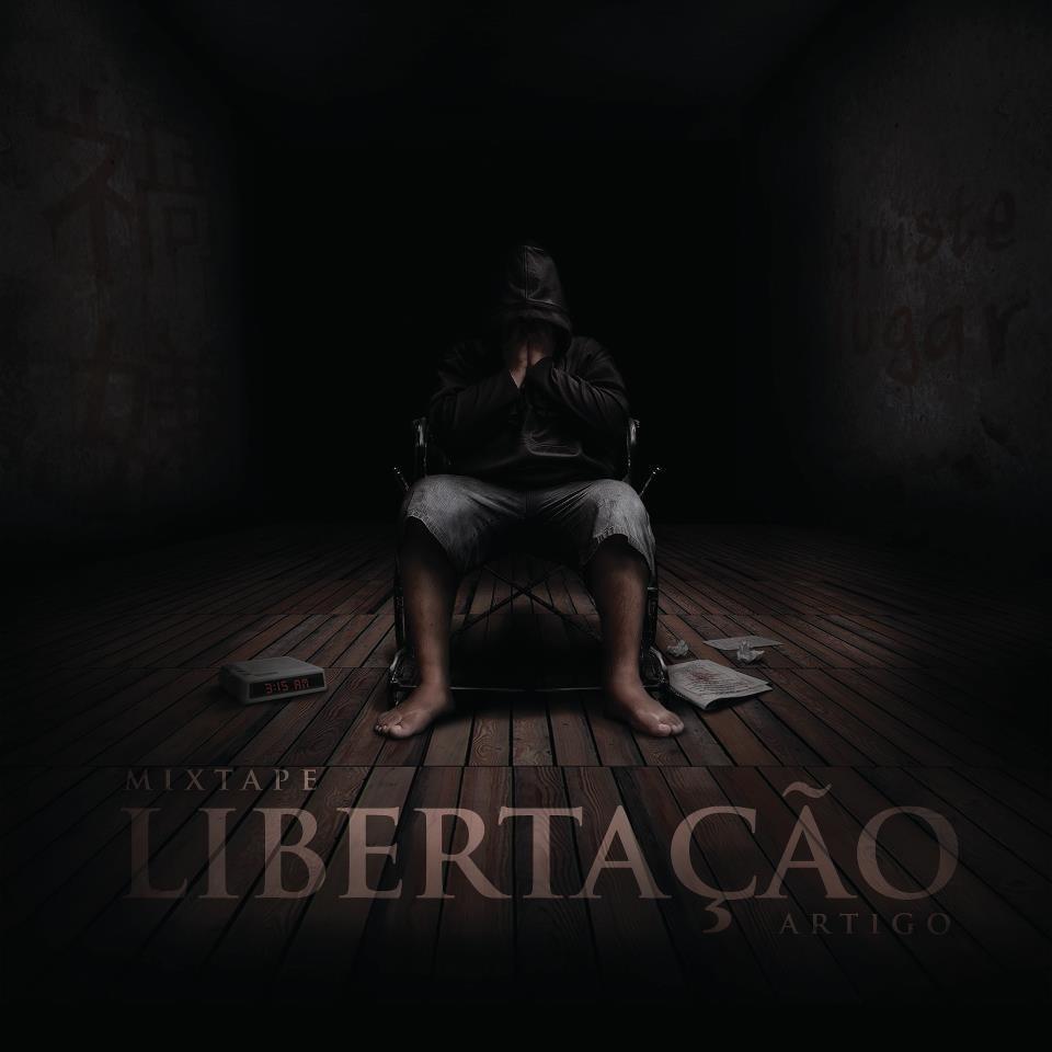 """Capa da mixtape """"Libertação"""", de Artigo"""