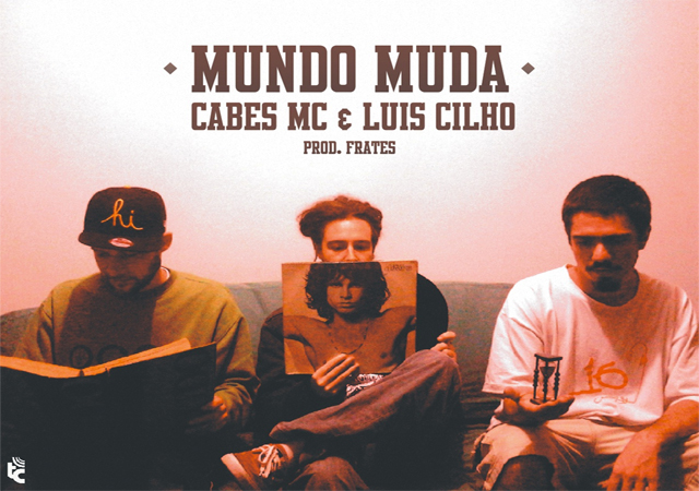 """Capa do single """"Mundo Muda"""", de Cabes, Luis Cilho e Frates"""