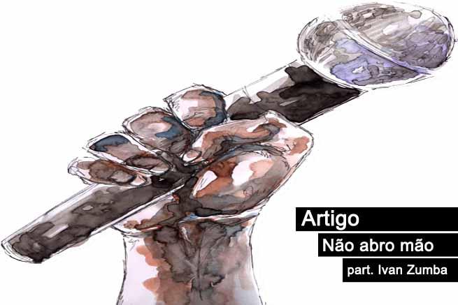 Artigo lança música Não Abro Mão