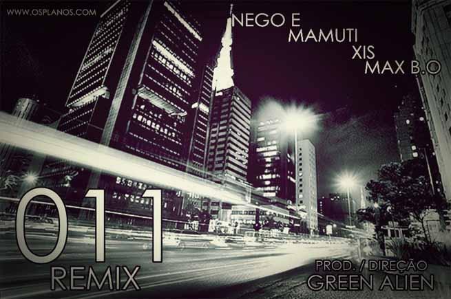 Nego E e Green Alien lançam remix e clipe de 011