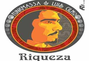 Luis Cilho e FunkMassa - Riqueza
