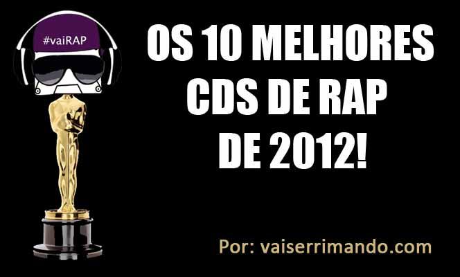 Os melhores CDs de RAP em 2012