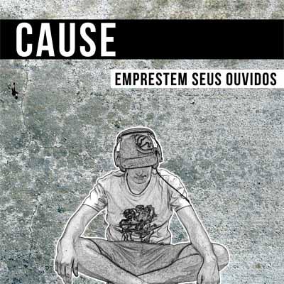 EP Emprestem seus ouvidos, do Cause