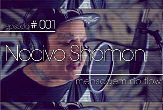 Episódio 1 da série Foco na Missão com Nocivo Shomon