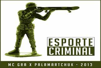 MC Gra em Esporte Criminal