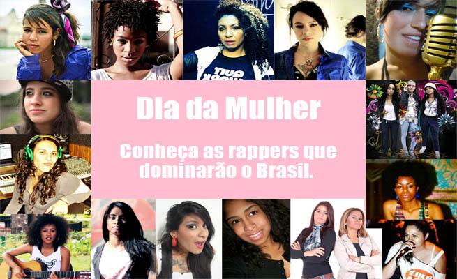 Dia da Mulher: conheça as rappers que dominarão o país