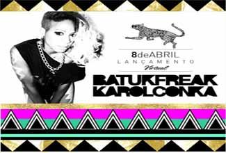 Lançamento de Batuk Freak, da Karol Conká