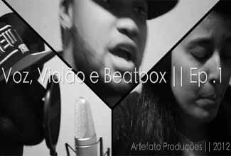 Voz, Violão e Beatbox 1: Helibrown canta Lembra?