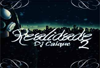 Música Realidade 2, do DJ Caique