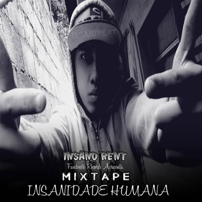Capa da mixtape Insanidade Humana, do Insano Rent