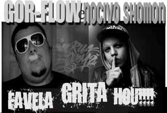 Nocivo Shomon e Gor-flow em Favela Grita Hou!