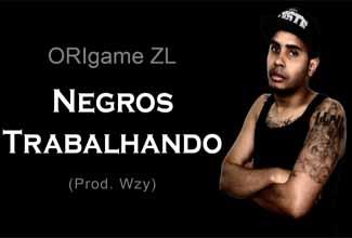 """ORIgame lança música """"Negros trabalhando"""""""