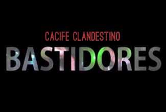 Série Bastidores, do Cacife Clandestino