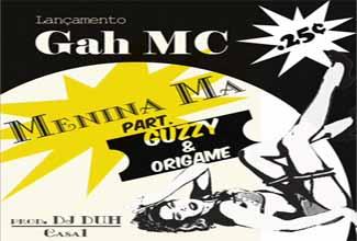 Música Menina Má, do Gah MC