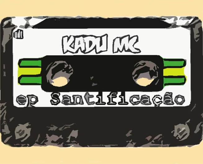 CD Santificação, do Kadu MC