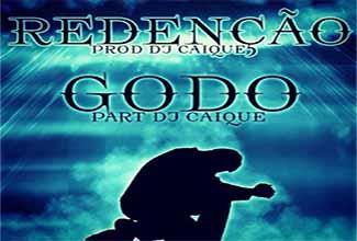 Música Redenção, do Godo e DJ Caique