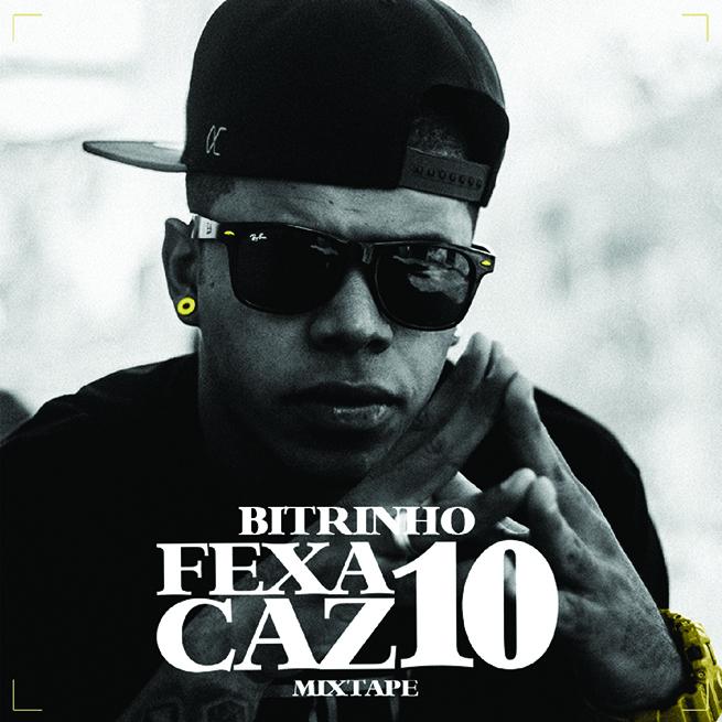 Capa da mixtape Fexa Caz 10, do Bitrinho