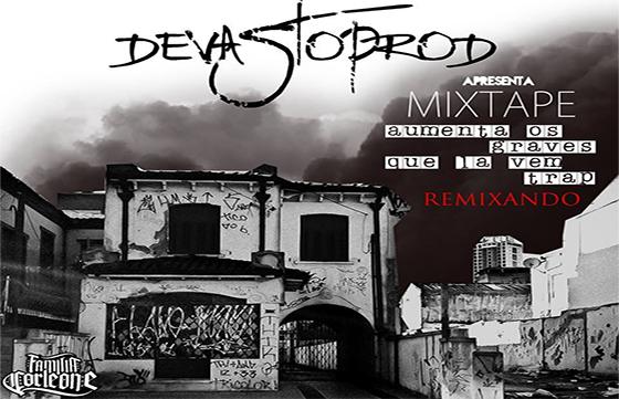 Mixtape Aumenta os Graves Que Lá Vem Trap, do Devasto Prod