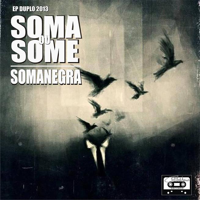 Capa do CD Soma ou Some, do Somanegra