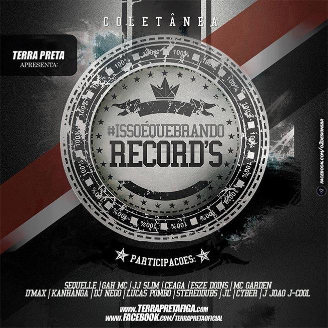 Capa do CD Isso É Quebrando Records, do Terra Preta