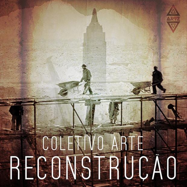 CD ReConstrução, do Coletivo Arte