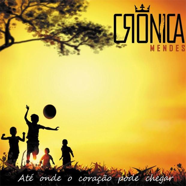 """Crônica Mendes lança CD """"Até onde o coração pode chegar"""""""