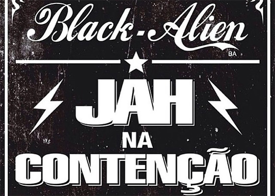 Música Jah Na Contenção, do Black Alien