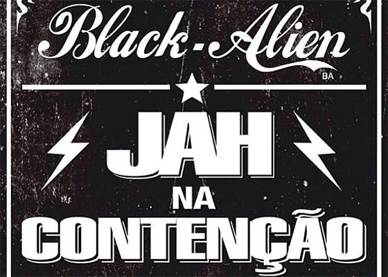Música Jah Na Contenção, do Black Alien