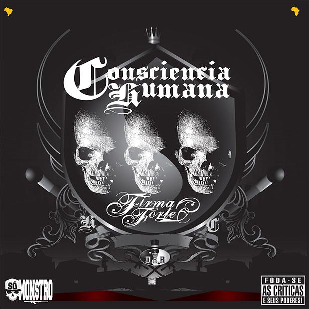 """Consciência Humana lança CD """"Firma forte"""""""