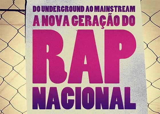 Documentário sobre a Nova Geração do Rap Nacional