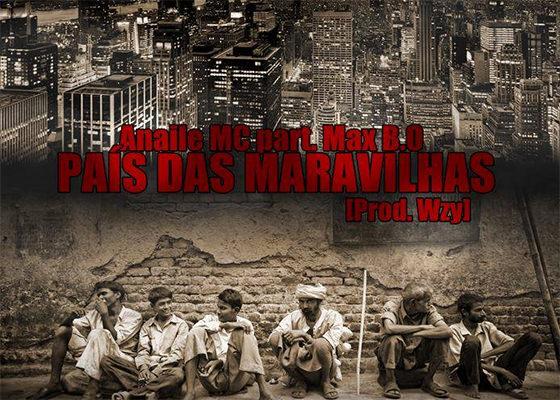 Anaile, Max B.O. e Wzy em País das Maravilhas