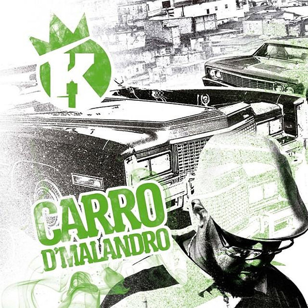 Mixtape Carro DMalandro, do DJ King