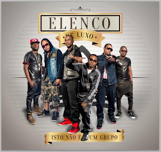 """Elenco de Luxo disponibilizam a mixtape """"Isto Não É Um Grupo"""" para download gratuito"""