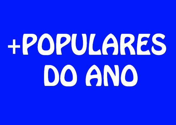 Populares do Vai Ser Rimando em 2013