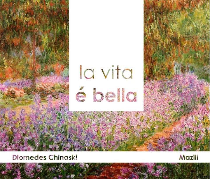 "Diomedes Chinaski lança ""La Vita é Bella""."