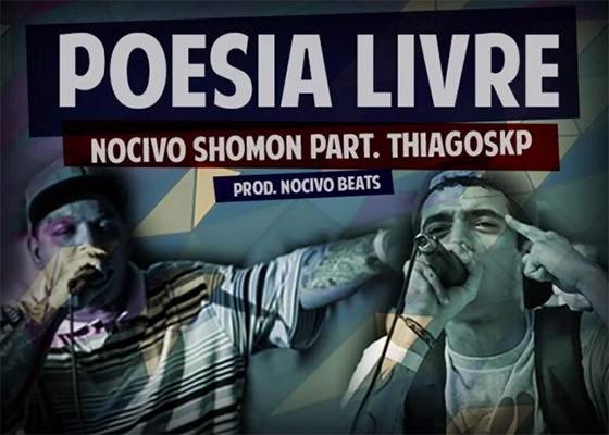 Música Poesia Livre, do Nocivo Shomon e Thiago SKP