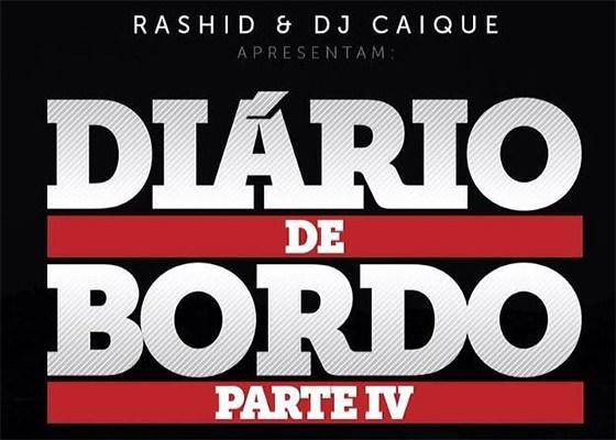 Rashid e DJ Caique no Diário de Bordo 4