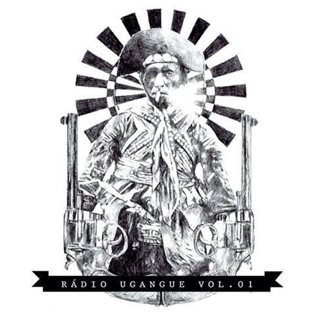 Coletânea Rádio Ugangue vol. 1, da Ugangue