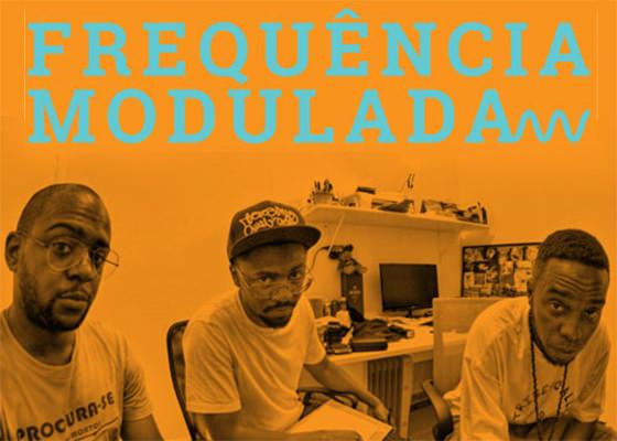 Podcast Frequência Modulada com DJ Nyack, Aquiles Borges e Fabio Lafa