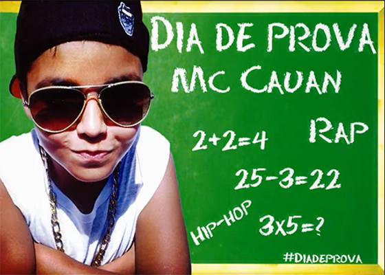 MC Cauan na música Dia de Prova