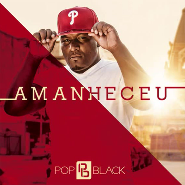 CD Amanheceu, do Pop Black