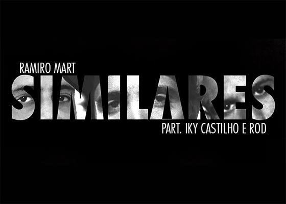 Música Similares, do Ramiro Mart com Rod e Iky Castilho